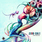 Closer Than Ever by Zero Cult