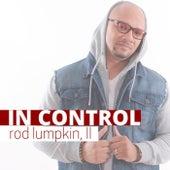 In Control by Rod Lumpkin II