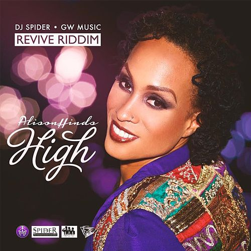 High (Revive Riddim) by Alison Hinds