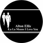 La La Means I Love You by Alton Ellis