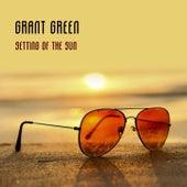 Setting Of The Sun van Grant Green