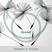 Blowball by Ferrante and Teicher