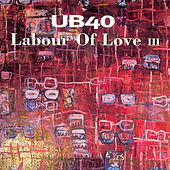 Labour Of Love III de UB40