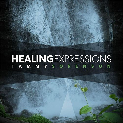 Healing Expressions by Tammy Sorenson