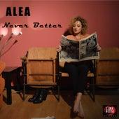 Never Better de Ale'a