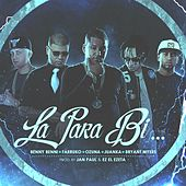 La para Bi (feat. Farruko, Ozuna, Juanka & Bryant Myers) von Benny Benni