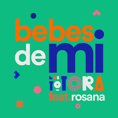 Bebes de mí (feat. Rosana) de Los Totora