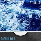 By Water by Donald Byrd