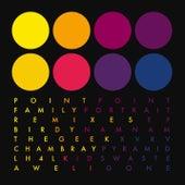 Family Portrait Remixes EP von Point Point