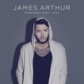 Remember Who I Was de James Arthur