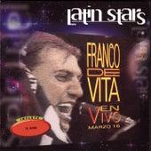 Latin Stars - Franco De Vita En Vivo Marzo 16 by Franco De Vita