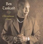 Christmas Love by Ben Tankard