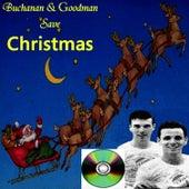 Buchanan & Goodman Save Christmas by Dickie Goodman