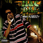 What It Thizz? by Mac Dre