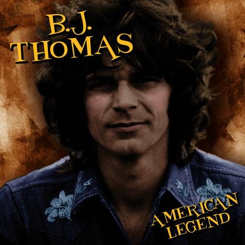 American Legend by B.J. Thomas
