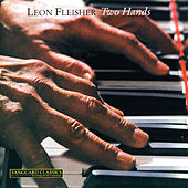 Two Hands by Leon Fleisher