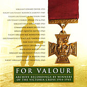 For Valour: The Victoria Cross 1914-45 by Various Artists