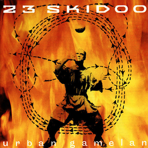 Urban Gamelan by 23 Skidoo