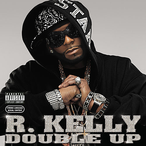 Double Up by R. Kelly