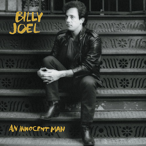 An Innocent Man by Billy Joel