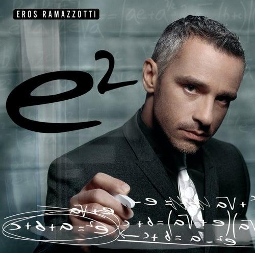 E2 de Eros Ramazzotti