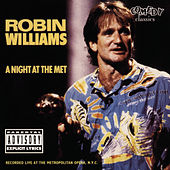A Night At The Met by Robin Williams