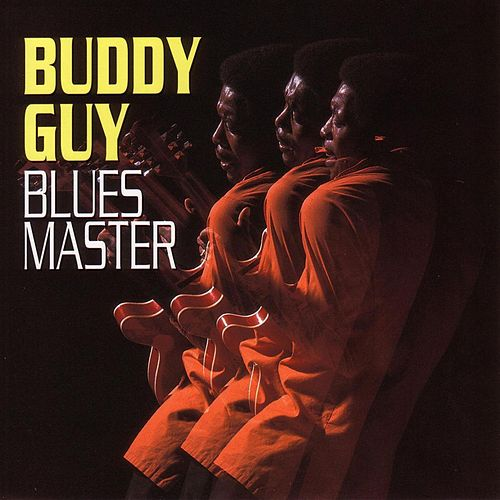 Blues Master by Buddy Guy