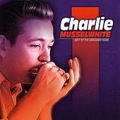 Best Of The Vanguard Years by Charlie Musselwhite