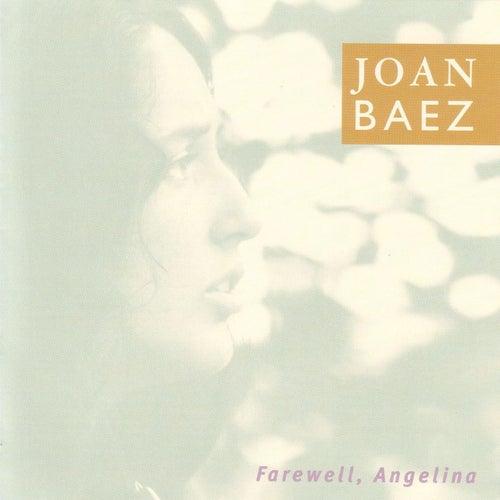 Farewell, Angelina by Joan Baez