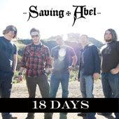 18 Days (Rock Mix) by Saving Abel