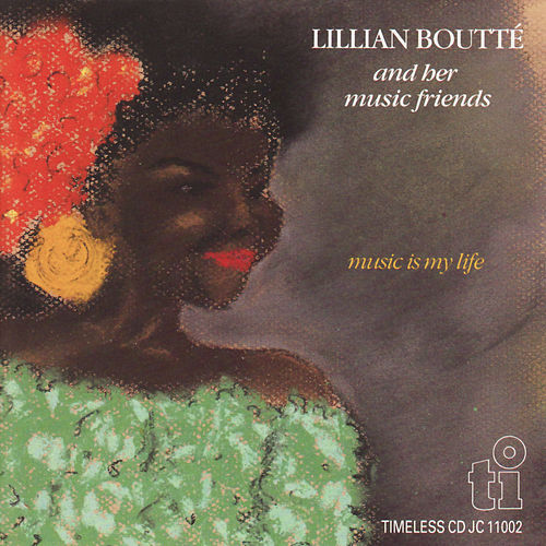 Music Is My Life Von Lillian Boutté Napster