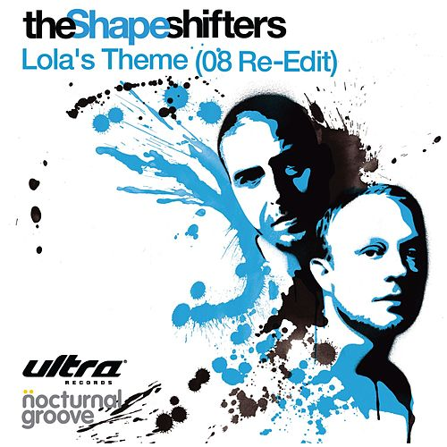 Lola's Theme by Shapeshifters