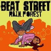 Rain Forest von Beat Street