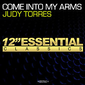 Come Into My Arms by Judy Torres
