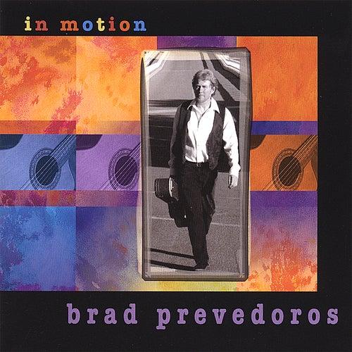 In Motion by Brad Prevedoros