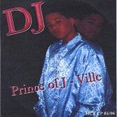 Prince of J-Ville by DJ