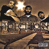 Once Upon a Time in the Projects by Project Born