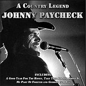 Johnny Paycheck: A Country Legend by Johnny Paycheck