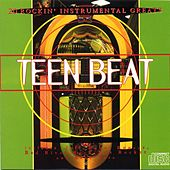 Teen Beat - Instrumentals Of The Sixties by Various Artists