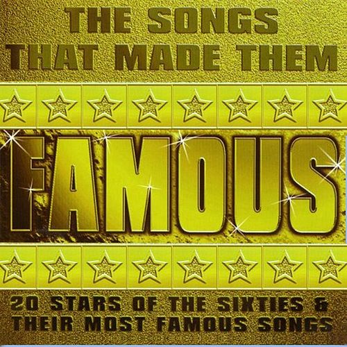 The Songs That Made Them Famous by Various Artists