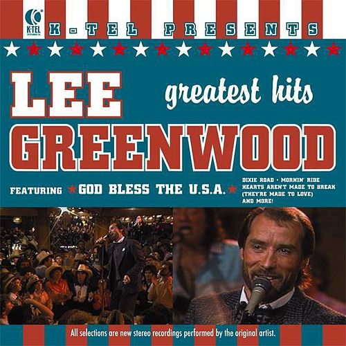 Lee Greenwood's Greatest Hits by Lee Greenwood