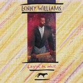 Layin' In Wait by Lenny Williams