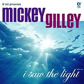 I Saw The Light de Mickey Gilley