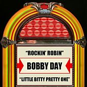 Rockin' Robin / Little Bitty Pretty One by Bobby Day