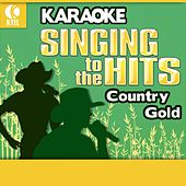 Karaoke: Country Gold - Singing to the Hits by Various Artists