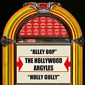 Alley Oop / Hully Gully by The Hollywood Argyles