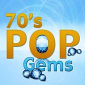 70's Pop Gems by Various Artists