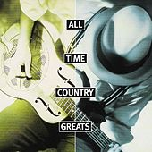 All Time Country Greats de Various Artists