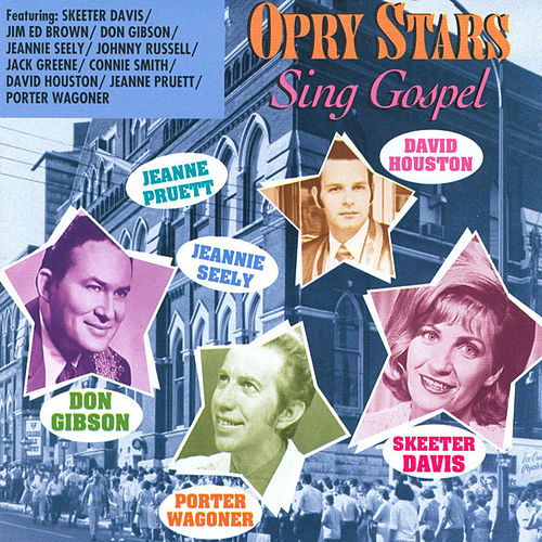 Opry Stars Sing Gospel by Various Artists