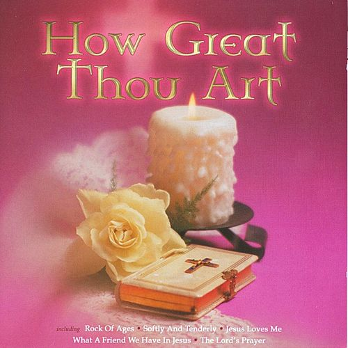 How Great Thou Art by Various Artists